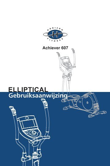 Gebruiksaanwijzing Achiever 607 - Horizon Fitness