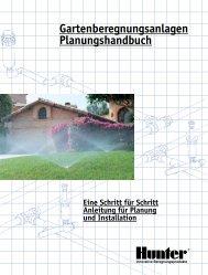 Gartenberegnungsanlagen Planungshandbuch - Hunter Industries