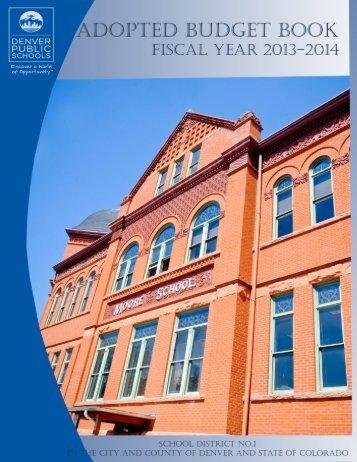 FY 13-14 DPS Adopted Budget Book - Denver Public Schools