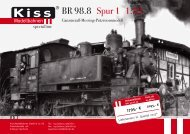 BR 98.8 Spur 1 1:32 - Kiss Modellbahnen