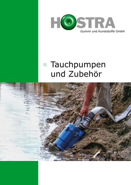 Tauchpumpen und Zubehör - HOSTRA Gummi und Kunststoffe GmbH