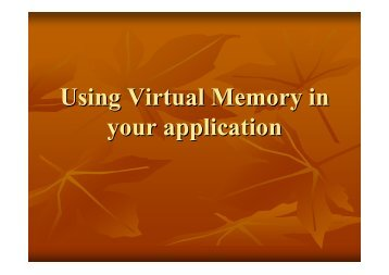 Using Virtual Memory in your application