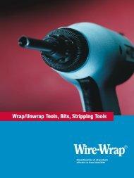 Wrap/Unwrap Tools, Bits, Stripping Tools