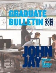 Graduate Bulletin 2012-2013 - John Jay College Of Criminal Justice ...