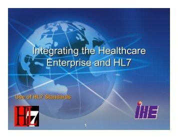 Integrating the Healthcare Enterprise and HL7