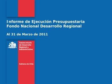 Informe de Ejecución Presupuestaria Fondo Nacional ... - Subdere