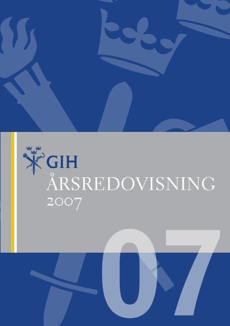 GIH:s årsredovisning för 2007