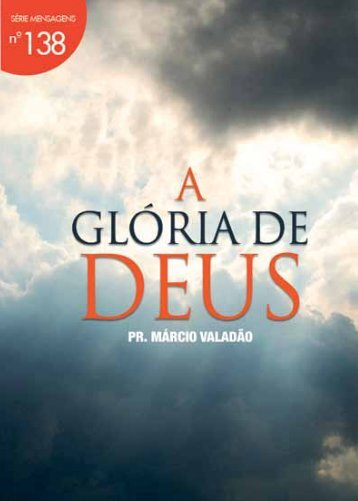 A Glória de Deus - Lagoinha.com