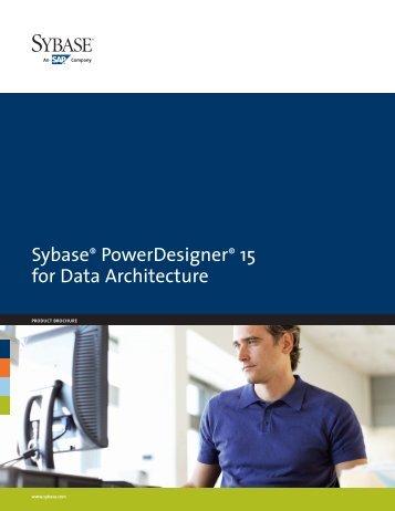 Sybase PowerDesigner 15 for Data Architecture datasheet