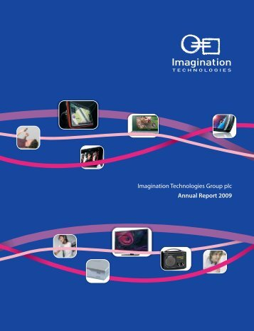 Imagination Technologies Group plc Annual Report 2009