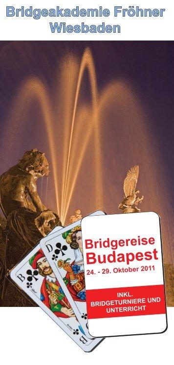 Budapest - Bridgeakademie Fröhner