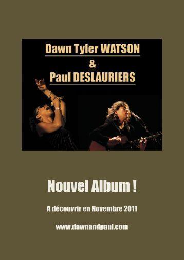 Dossier PDF (1.3Mo) : Dawn Tyler Watson et Paul Deslauriers - L'Eclat