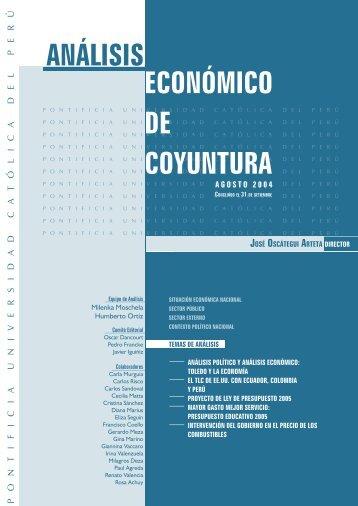 Informe de coyuntura, Agosto del 2004 - Pontificia universidad ...