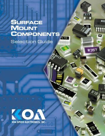 SURFACE MOUNT COMPONENTS - KOA Speer Electronics