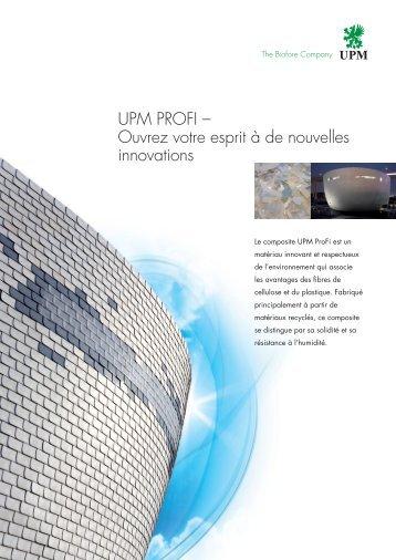 UPM PROFI – Ouvrez votre esprit à de nouvelles innovations