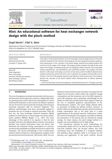 heat exchanger network This study presents pinch analysis of some heat exchanger networks (hens) problems using hint integration (hint) software three examples reported to have been solved using different approaches by various researchers to obtain the least possible total annual cost (tac) were solved using the hint software in this work.