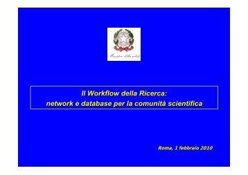 Il Workflow della Ricerca: network e database per la comunità ... - Garr