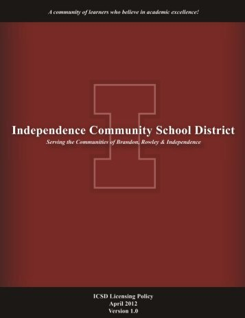 Licensing Policy Document - Independence Community School District