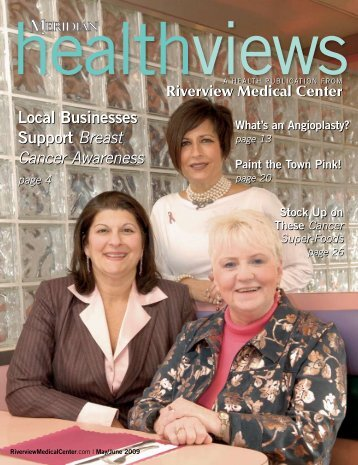 Download the May/June 2009 issue - Riverview Medical Center