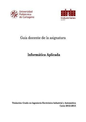 Informática Aplicada - Escuela Técnica Superior de Ingeniería ...