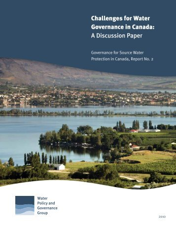 Challenges for Water Governance in Canada: A Discussion Paper