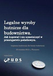 Legalne wyroby hutnicze dla budownictwa - Polska Unia ...