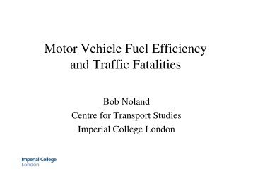 Motor Vehicle Fuel Efficiency and Traffic Fatalities - Centre for ...