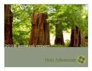 2010 annual report - Hoyt Arboretum