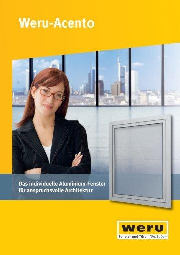 Weru Acento - Das individuelle Aluminium-Fenster für ...