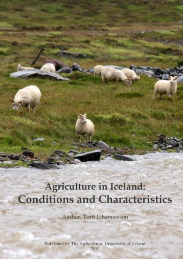 Agriculture in Iceland: Conditions and Characteristics - Iceland's ...
