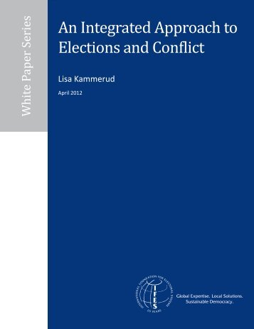 An Integrated Approach to Elections and Conflict - IFES