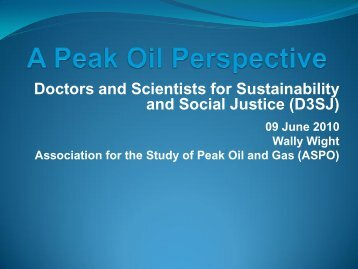 A Peak Oil Perspective - Australian Association for the Study of Peak ...