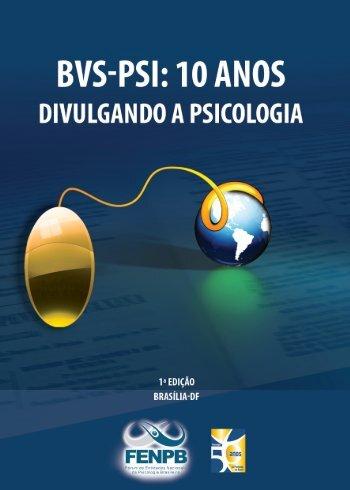 BVS-Psi: 10 anos divulgando a Psicologia - CFP