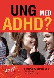 Pjece til de unge - Ung med ADHD? - ADHD: Foreningen
