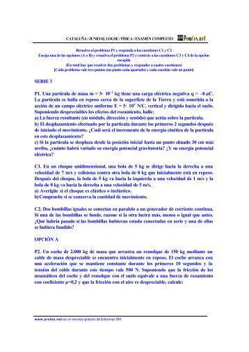 SERIE 3 P1. Una partícula de masa m = 3· 10–2 kg tiene ... - Profes.net