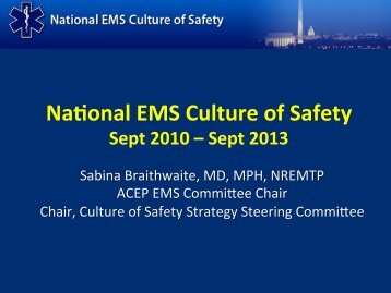Na onal EMS Culture of Safety - NHTSA EMS