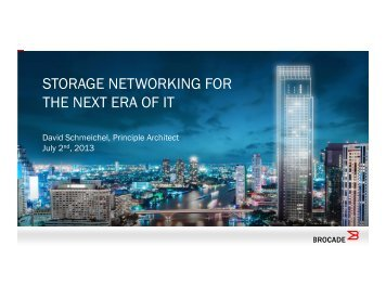 STORAGE NETWORKING FOR THE NEXT ERA OF IT - HP