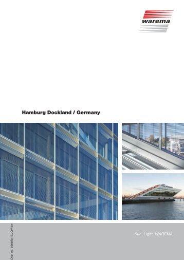 Hamburg Dockland / Germany - Warema
