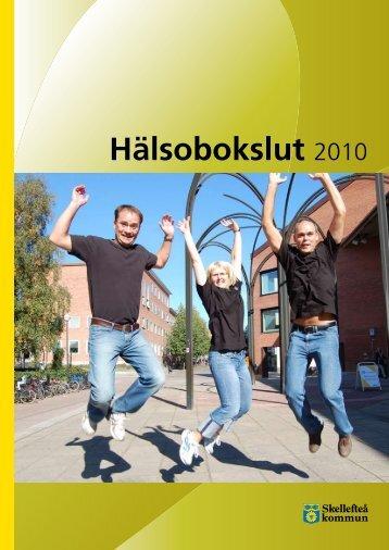 Hälsobokslut 2010 (pdf, nytt fönster) - Skellefteå kommun
