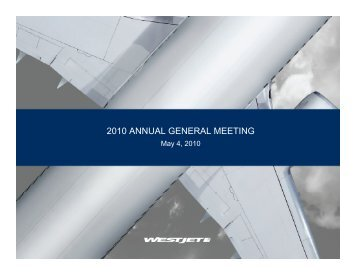 2010 ANNUAL GENERAL MEETING - WestJet