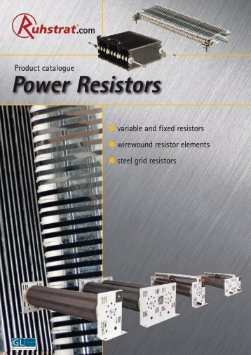 Product Catalogue Power Resistors - Ruhstrat GmbH