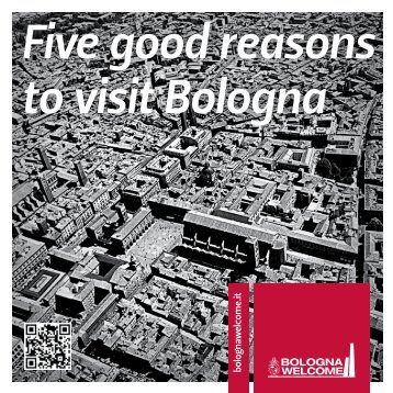 Five good reasons to visit Bologna - Bologna Welcome