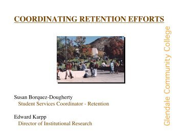 coordinating retention efforts - Research & Planning - Glendale ...