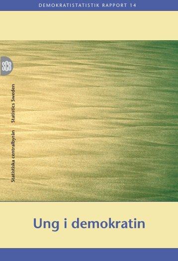 Ung i demokratin (pdf) - Statistiska centralbyrån