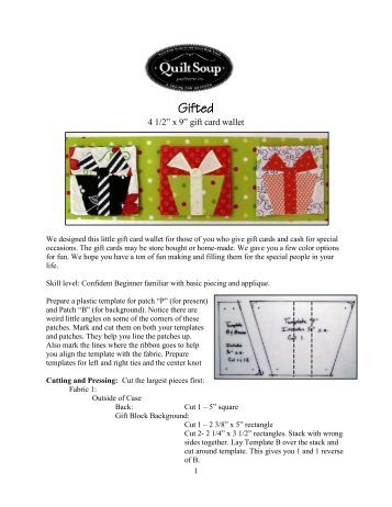 Gifted Holiday Project - Quilt Soup