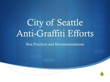 Graffiti Powerpoint Presentation - City of Seattle