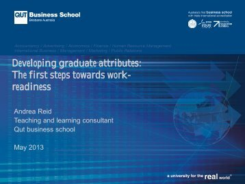 Developing graduate attributes: The first steps towards work ...