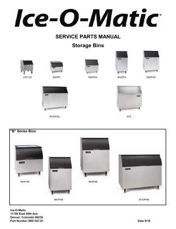 SERVICE PARTS MANUAL Storage Bins - Ice-O-Matic