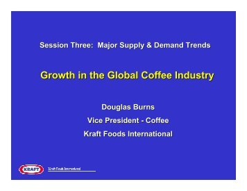 Growth in the Global Coffee Industry - International Coffee ...