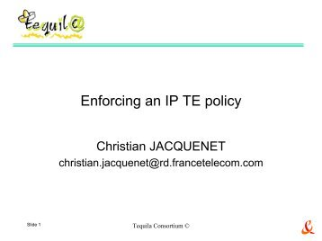 Enforcing an IP TE policy - ist tequila